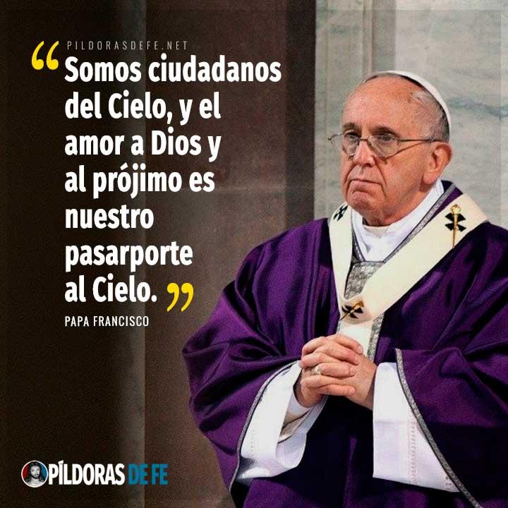 Papa Francisco en miércoles de ceniza somos ciudadanos del Cielo amor a Dios y al prójimo es nuestro pasaporte al Cielo