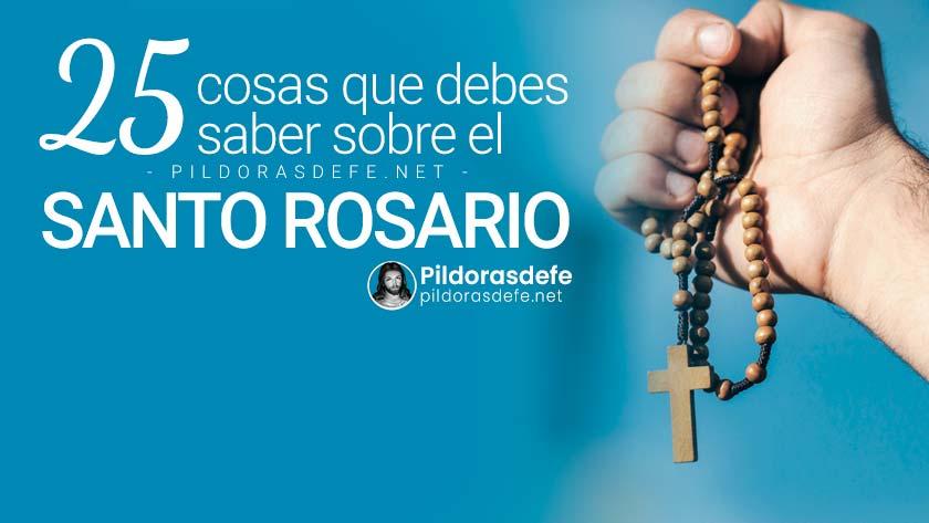cosas que debes saber sobre el rezo del santo rosario rezar el rosario