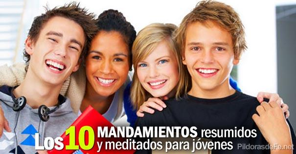 diez mandamientos meditados resumidos jovenes