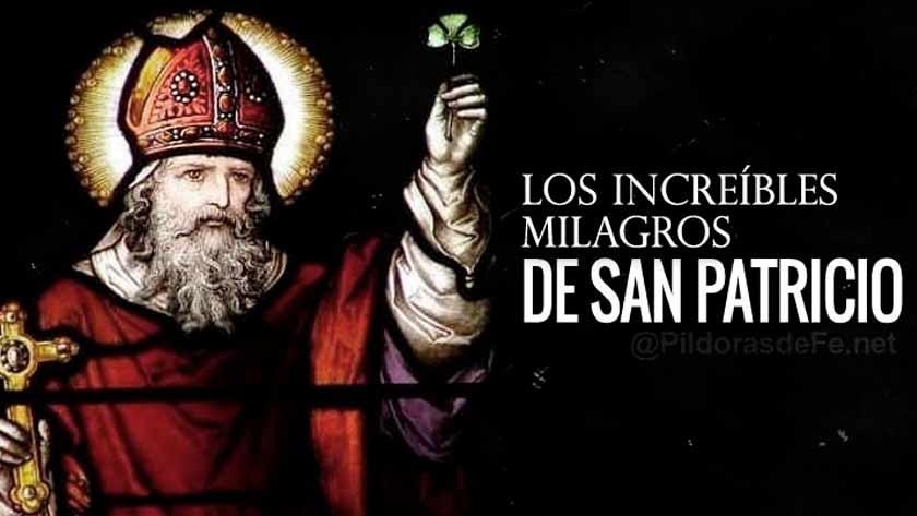 los milagros de san patricio revelan poder de Dios