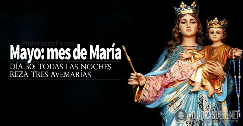 mayo mes de la virgen maria todas las noches reza tres avemarias dia