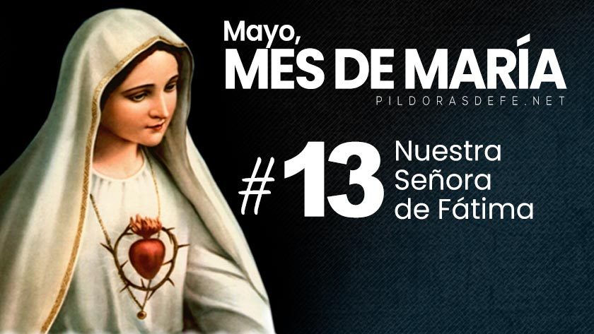 mayo-mes-de-maria-dia-13-nuestra-senora-de-fatima-virgen-del-rosario.jpg