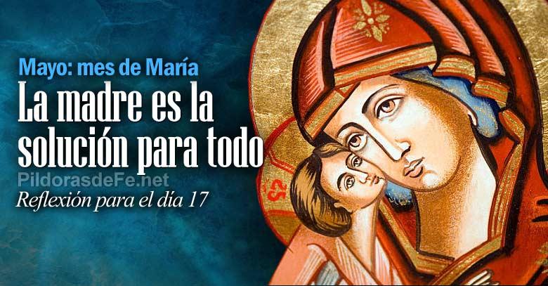 mayo mes virgen maria madre es solucion para todo dia