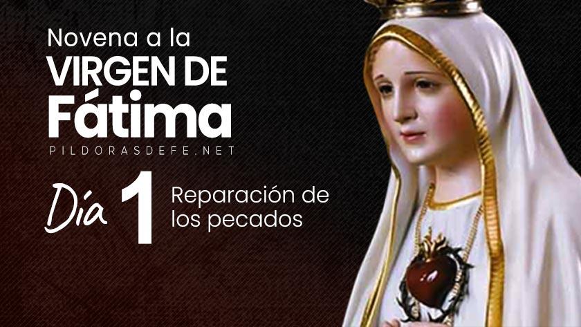 novena virgen de fatima dia  reparacion pecados nuestra senora