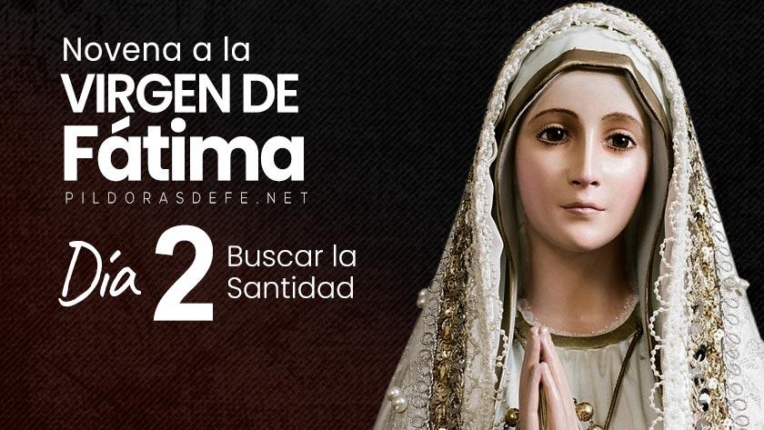 novena-virgen-de-fatima-dia-2-nuestra-senora-buscar-la-santidad.jpg