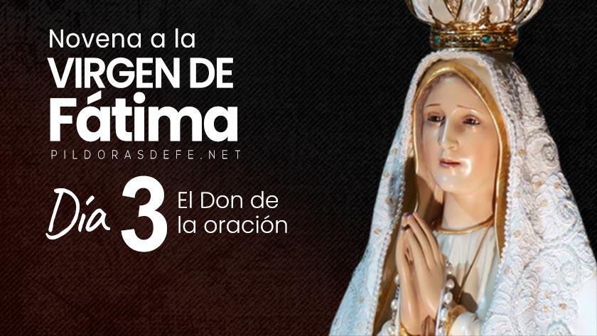 novena-virgen-de-fatima-dia-3-don-de-la-oracion.jpg
