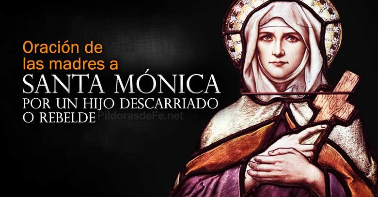 oracion madres a santa monica por un hijo rebelde