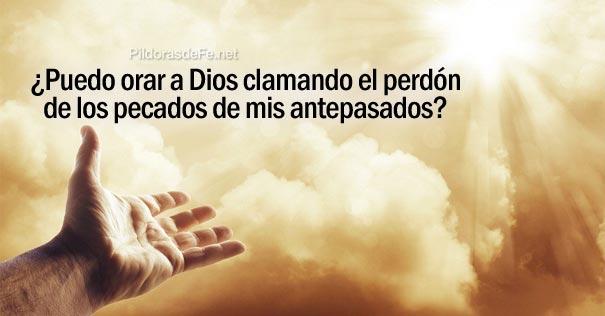 U00bfpuedo Orar A Dios Clamando El Perd U00f3n De Los Pecados De