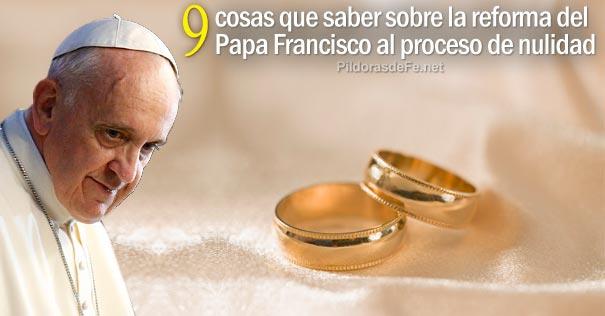 Matrimonio Catolico Disolucion : 9 cosas que saber sobre la reforma del papa francisco al proceso de