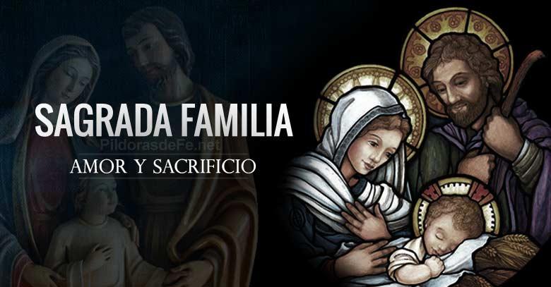 sagrada familia de nazaret amor y sacrificio