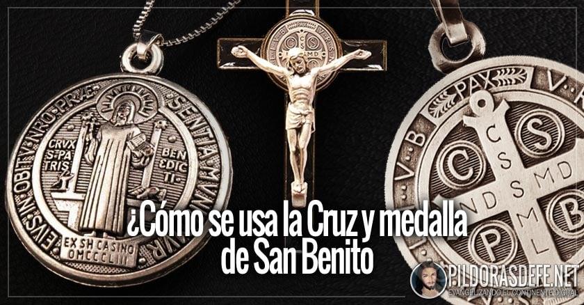 39bb602b819 La cruz y medalla de San Benito  exorcismo y bendición ¿Cómo se usa