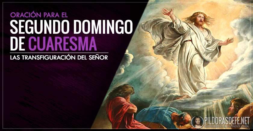 segundo domingo de cuaresma transfiguracion oracion