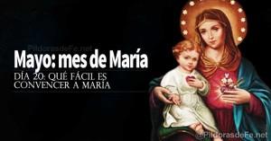 mayo mes de la virgen maria madre que facil es convencer a maria dia