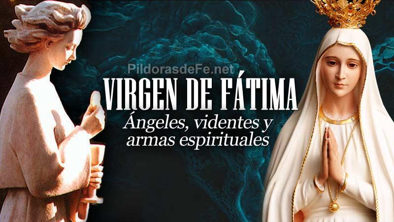 virgen de fatima angel de portugal videntes armas espirituales