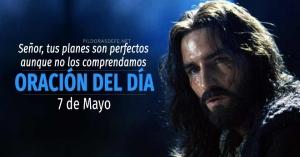 oracion del dia  de mayo oracion diaria reflexion de hoy planes perfectos de Dios