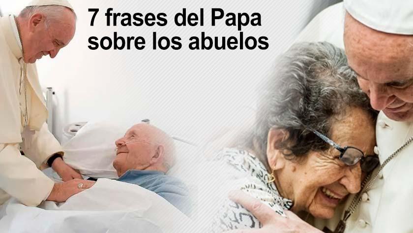 papa francisco frases mensajes sobre los abuelos ancianos