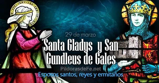 santa gladys san gundleus de gales esposos santos reyes