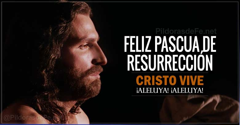 domingo de pascua resurreccion de jesus cristo