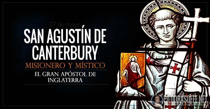 san agustin de canterbury misionero mistico apostol de inglaterra