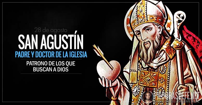 San Agustín Padre Y Doctor De La Iglesia Patrono De Los