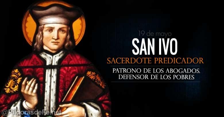 san ivo sacerdote predicador patrono de los abogados defensor de los pobres