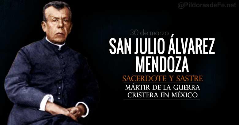 san julio alvarez mendoza sacerdote martir de la guerra cristera en mexico