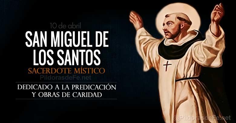 san miguel de los santos sacerdote trinitario predicador y mistico