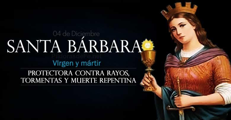 santa barbara martir protectora contra rayos tormentas y muerte repentina