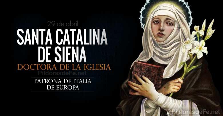 santa catalina de siena doctora de la iglesia patrona de italia y de europa