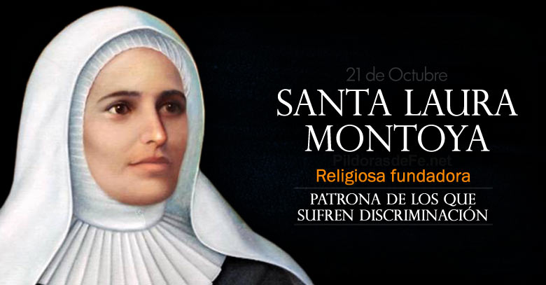 santa laura montoya fundadora patrona de los que sufren discriminacion