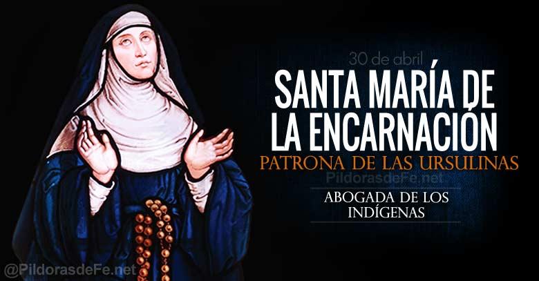 santa maria de la encarnacion patrona de las ursulinas abogada de los indigenas