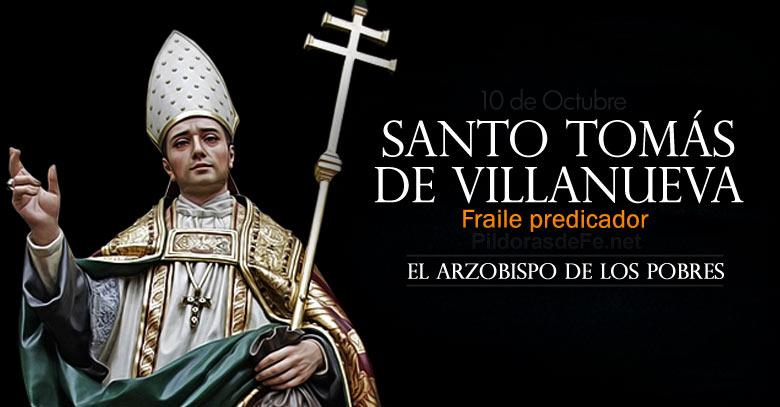 Santo Tomás De Villanueva Fraile Y Predicador El Arzobispo