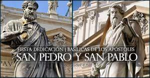 dedicacion de las basilicas de san pedro y san pablo fiesta