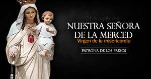 nuestra senora de la merced virgen de la misericordia patrona de los presos