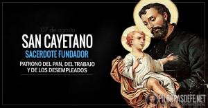San Cayetano. Patrono del pan, del trabajo y de los desempleados