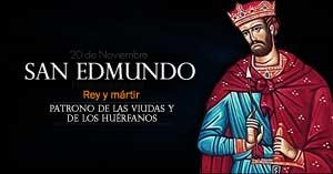 san edmundo rey y martir patrono de las viudas y de los huerfanos