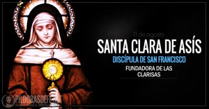 Santa Clara de Asís. Discípula de San Francisco. Fundadora de las Clarisas