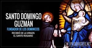 Santo Domingo Guzmán. A quien la Virgen le enseñó cómo rezar el Rosario