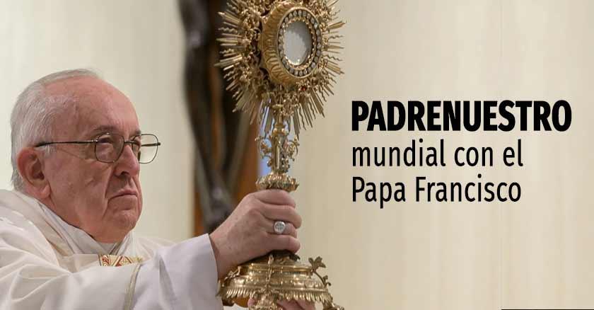 padrenuestro-mundial-con-papa-francisco.jpg