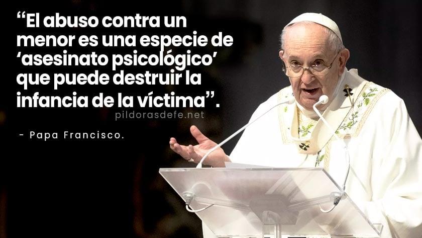 papa francisco abuso de un menor es como asesinato psicologico