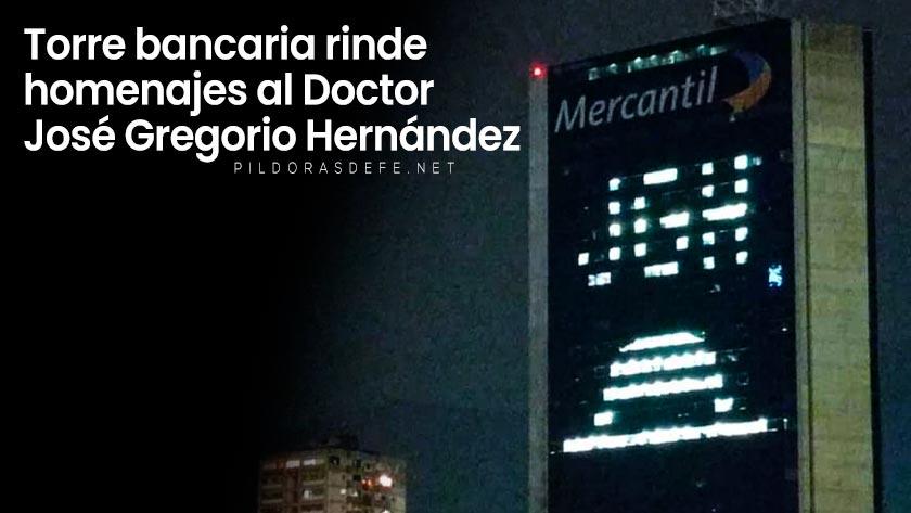 torre banco mercantil rinde homenajes doctor jose gregorio hernandez beatificacion