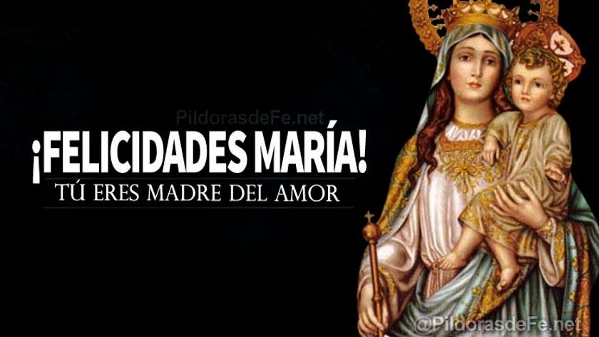felicidades-madria-madre-del-amor-reconciliacion.jpg