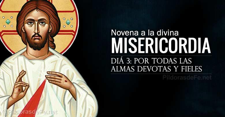 novena a la divina misericordia dia  por todas las almas devotas y fieles