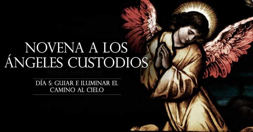 novena-a-los-angeles-custodios-angel-de-la-guarda-dia-5-guiar-e-iluminar-el-camino-al-cielo.jpg