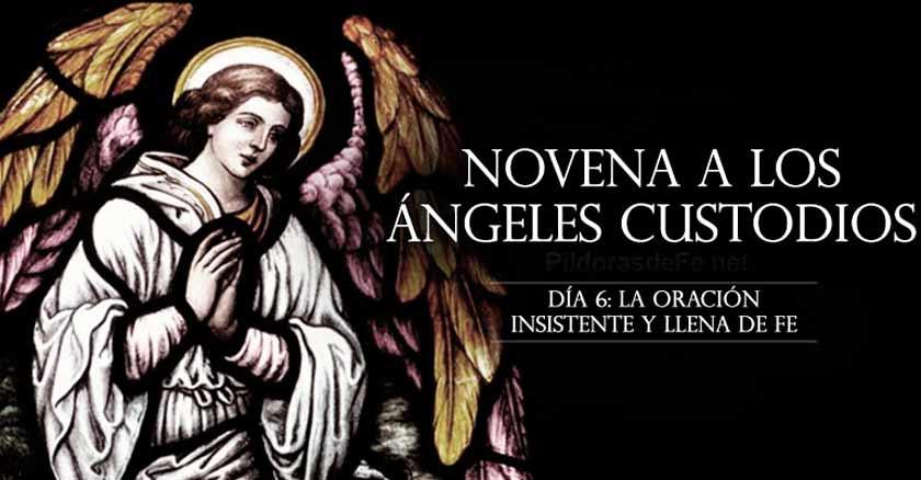 novena-a-los-angeles-custodios-angel-de-la-guarda-dia-6-la-oracion-insistente-y-llena-de-fe.jpg