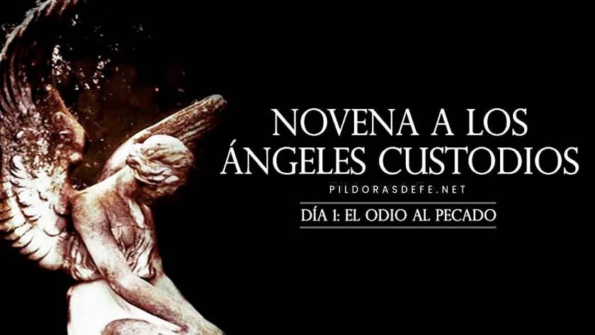 novena-a-los-angeles-custodios-dia-1-el-odio-al-pecado-angeles-de-la-guarda.jpg