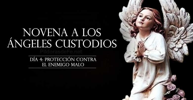 novena a los angeles custodios dia  proteccion contra el enemigo malo