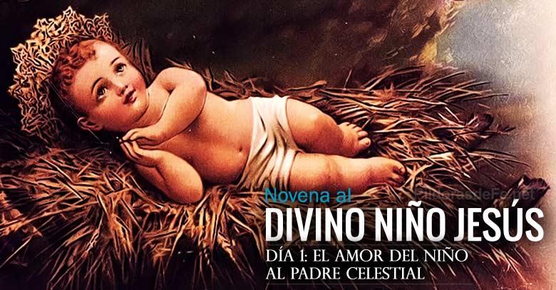 novena al divino nino jesus dia  amor al padre celestial
