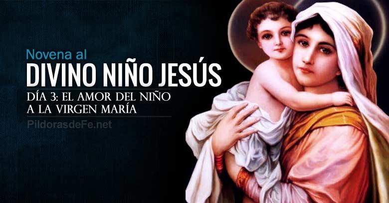 novena al divino nino jesus dia  el amor del nino dios a la virgen maria