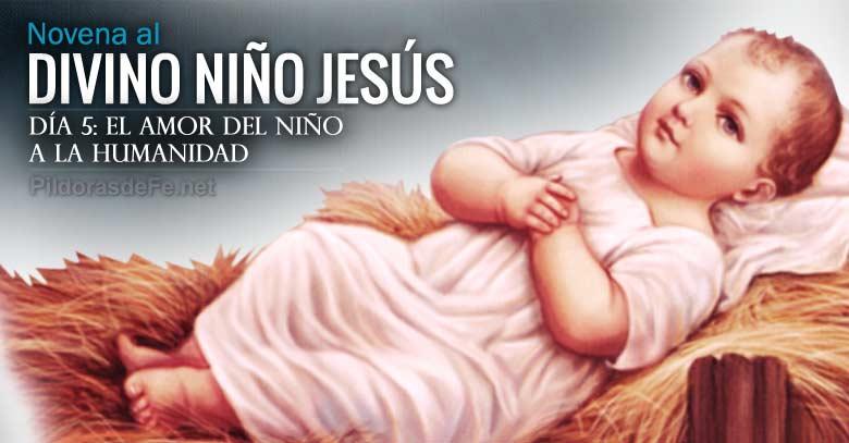 novena al divino nino jesus dia  el amor del nino dios a la humanidad